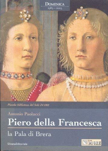 9782040195625: Piero della Francesca : Catalogue complet des peintures (Fleurons de l'Art)