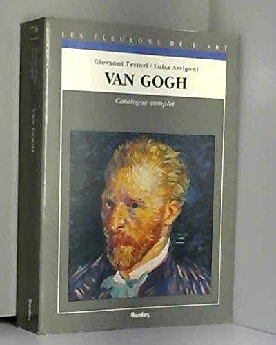 9782040195632: VAN GOGH. Catalogue complet des peintures (Les fleurons de l'art)