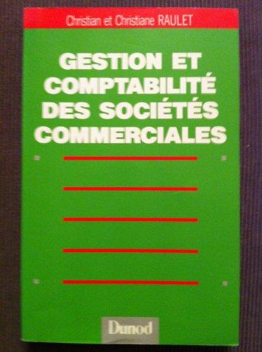 Gestion et comptabilité des sociétés commerciales : enseignement supé...