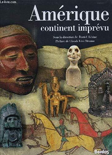 9782040195885: Amerique, continent imprevu: La rencontre de deux mondes (French Edition)