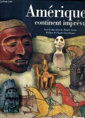 Amerique Continent Imprevu: La Rencontre de Deux Mondes: LEVINE, DANIEL, (DIRECTION)., CLAUDE ...