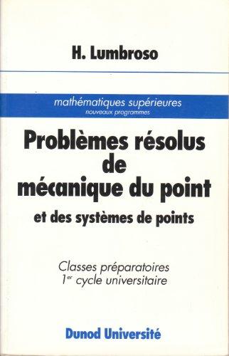 9782040197087: PROBLEMES RESOLUS DE MECANIQUE DU POINT