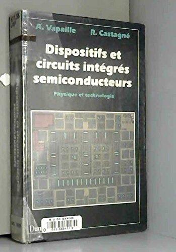 9782040197148: Dispositifs et circuits intégrés semiconducteurs, physique et technologie