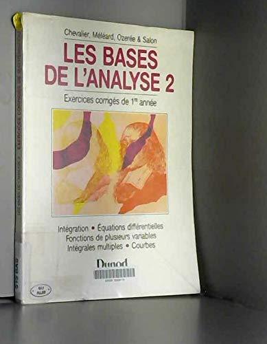 9782040198633: Les bases de l'analyse Tome 2 : Les bases de l'analyse