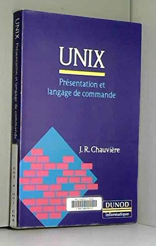 Unix : pr?sentation et langage de commande