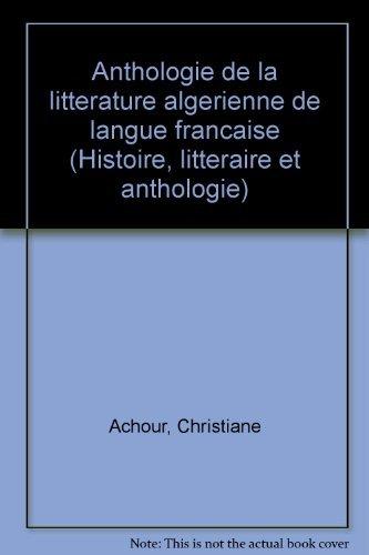 9782040199067: ACHOUR/ANTHOLOG.LITT.ALG (Ancienne Edition)