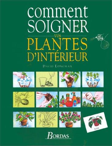9782040199746: Comment soigner vos plantes d'int�rieur