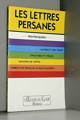 L'Oeuvre Au Clair: Montesquieu: Les Lettres Persanes: Montesquieu