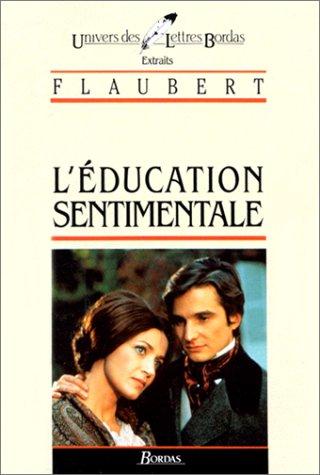 FLAUBERT/ULB EDUC.SENTIM (Ancienne Edition): Gustave Flaubert