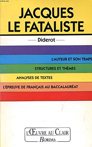 Jacques le fataliste, Diderot: Denis Diderot, Anne