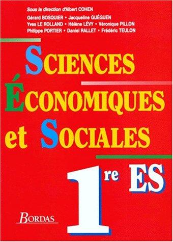 9782040209728: Sciences �conomiques et sociales, 1re ES. Livre de l'�l�ve