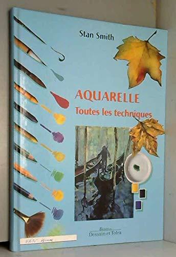 9782040216917: Aquarelle toutes techniques