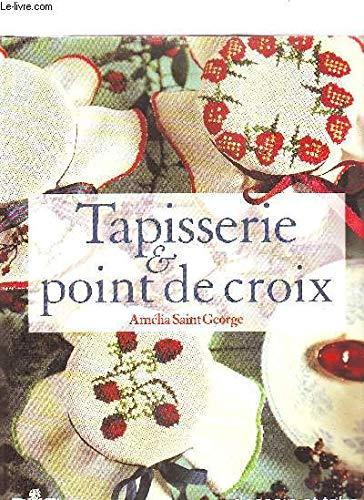 9782040217747: TAPISSERIE & POINT DE CROIX (Loisirs Creat T)