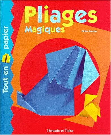 9782040217839: Pliages magiques. Tout en papier