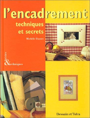 9782040218041: L'encadrement. Techniques et secrets