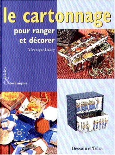9782040218553: Le Cartonnage pour ranger et décorer