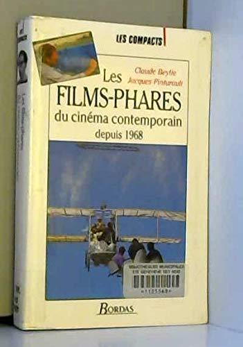 Les films-phares du cinéma contemporain depuis 1968 Beylie (Cl.