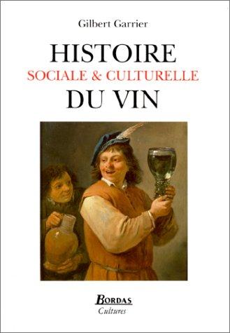 9782040270636: Histoire sociale et culturelle du vin