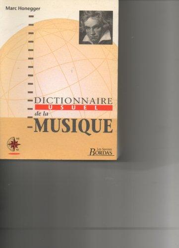 Dictionnaire usuel de la Musique: Marc Honegger