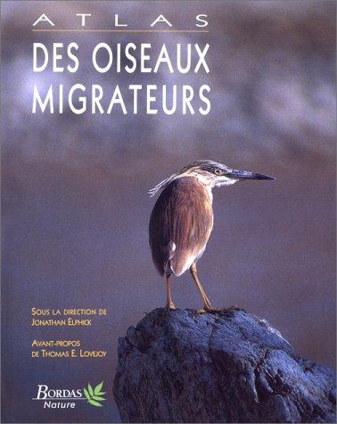 9782040271374: Atlas des oiseaux migrateurs