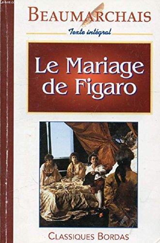 Le Mariage De Figaro (Univers des lettres): Beaumarchais
