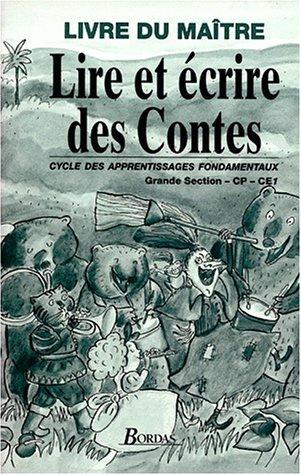 9782040281335: Lire et écrire des contes. Livre du maître