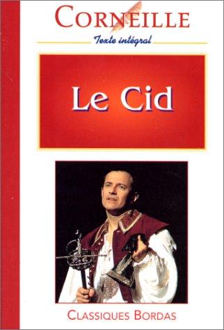9782040281588: CORNEILLE/CB LE CID (Ancienne Edition)