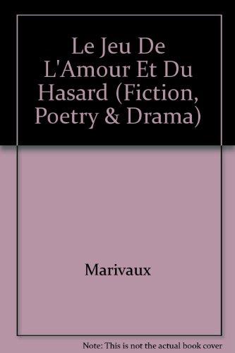9782040281632: Le Jeu De l'Amour Et Du Hasard (Fiction, Poetry & Drama) (French Edition)