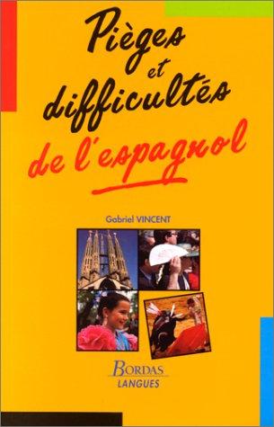 9782040282639: PIEGES ET DIFFICULTES ESPAGNOL (Ancienne Edition)