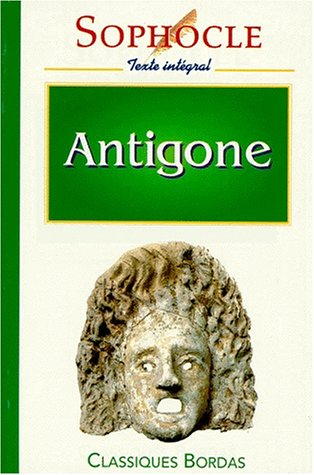 9782040282905: SOPHOCLE CB ANTIGONE (Ancienne Edition)