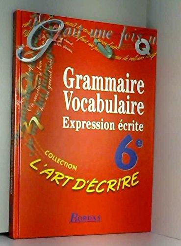6e. Grammaire, vocabulaire, expression écrite: Colmez