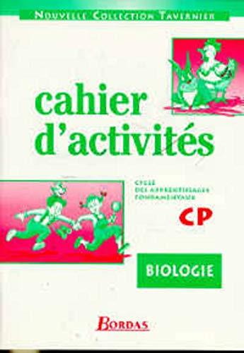 9782040283506: Cahier d'activités : biologie CP, cycle des apprentissages fondamentaux