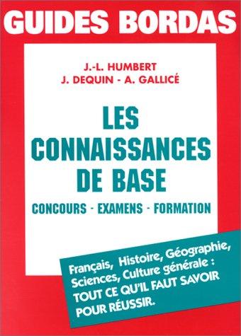 9782040283988: Les connaissances de base : Concours, examens, formation (Guide Bordas)