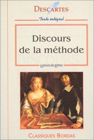 Discours De La Methode: Descartes, Rene