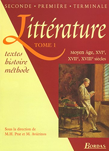 9782040284107: Littérature. XVIe, XVIIe, XVIIIe siècle, tome1