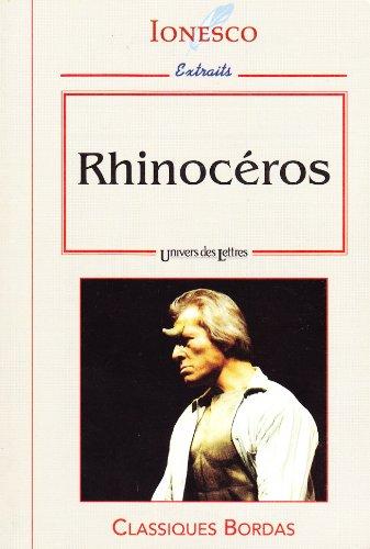 9782040284114: RHINOCEROS. Extraits (Classiques bordas)