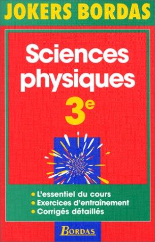 9782040284572: JOKERS BORDAS Sciences physiques 3ème L'essentiel du cours Exercices d'entrainement Corriges détaillés