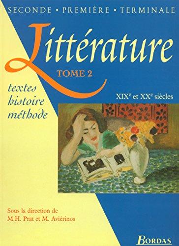 9782040284770: Littérature, tome 2. XIXe et XXe siècle