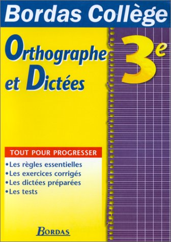 9782040285272: B.COLL. ORTHOGR. DICTEES 3E (Ancienne Edition)