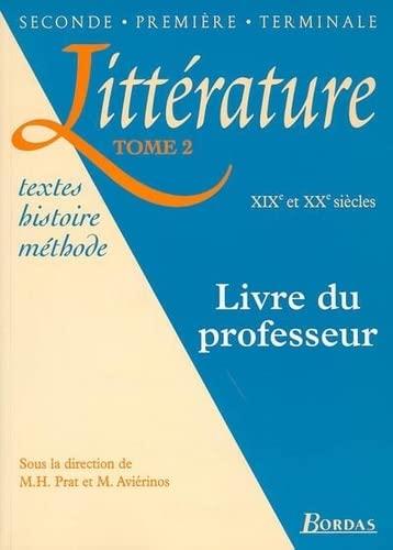 9782040285869: Littérature, tome 2. XIXe et XXe siècle