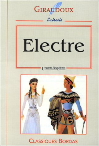 9782040286187: GIRAUDOUX/ULB ELECTRE NP (Ancienne Edition)