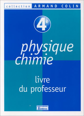 9782040287542: Physique, chimie : 4e. Livret du professeur 98
