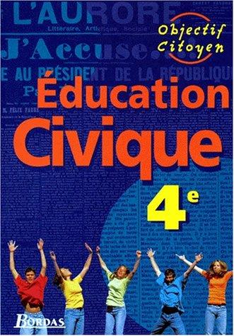 Education civique : 4e. Manuel de l'élève: Longuet