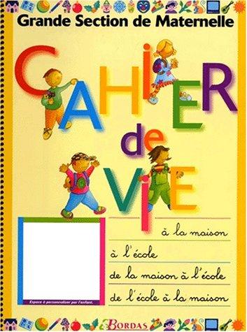 9782040287986: Cahier de vie, Grande Section