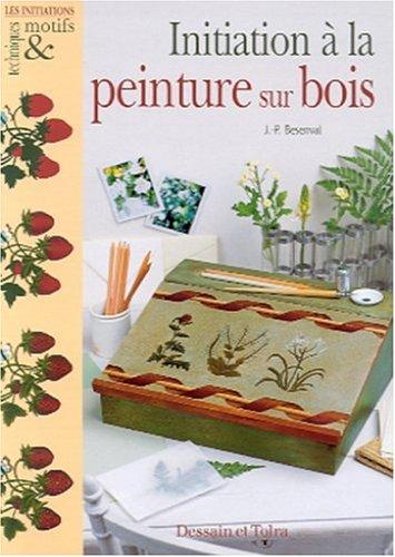 9782047200162: Initiation à la peinture sur bois