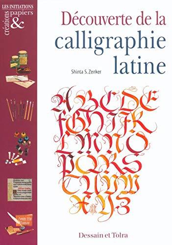 9782047200971: Découverte de la calligraphie latine