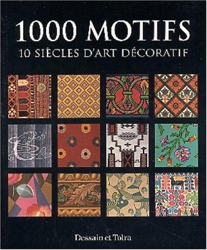 9782047201060: 1000 motifs : 10 siècles d'art décoratif