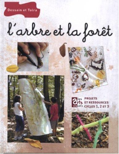 9782047201183: L'Arbre et la For�t : Les Arts visuels
