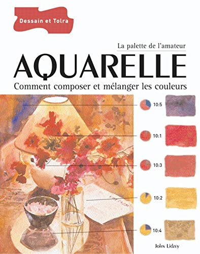 Aquarelle (French Edition) (2047201969) by John Lidzey