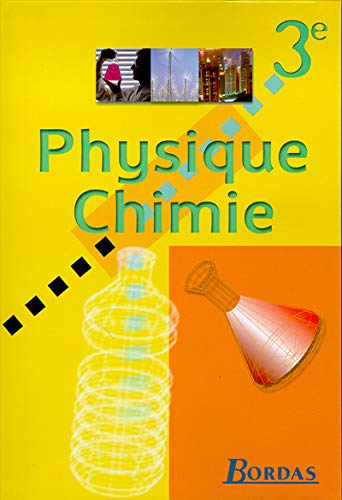 9782047289433: Physique, chimie : 3e. Manuel de l'élève